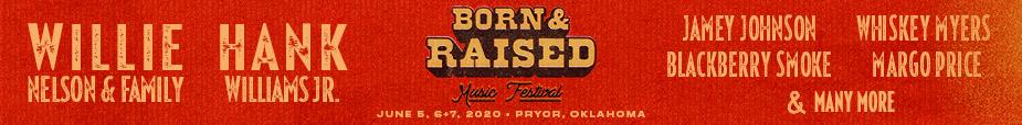 Born & Raised Tickets 2020