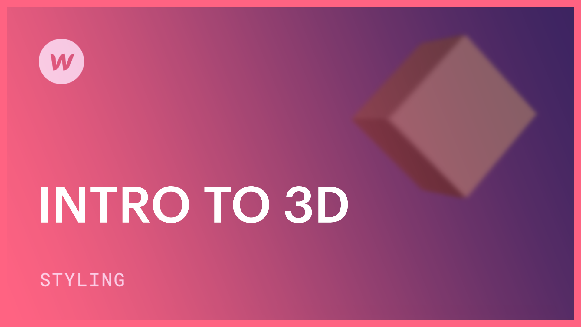 Intro to 3D