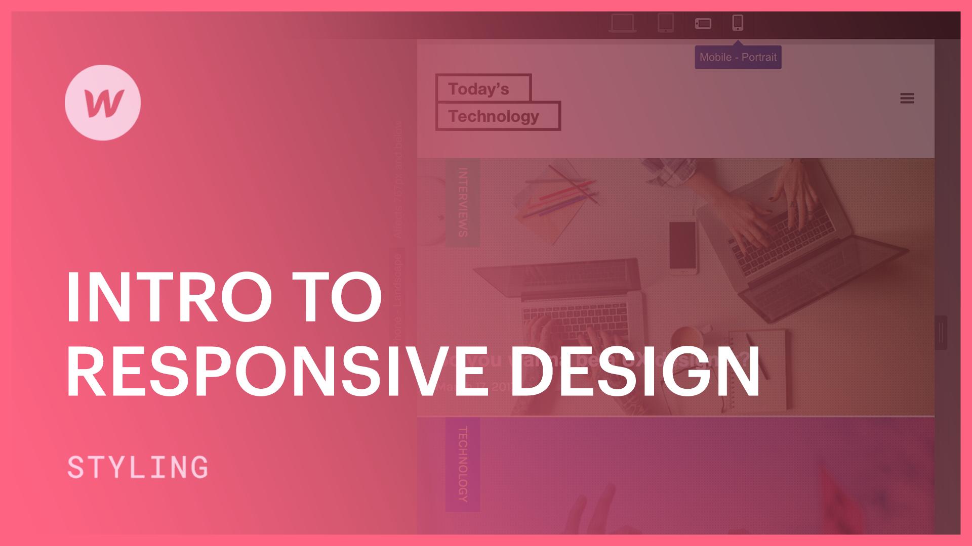 Intro to Responsive Design