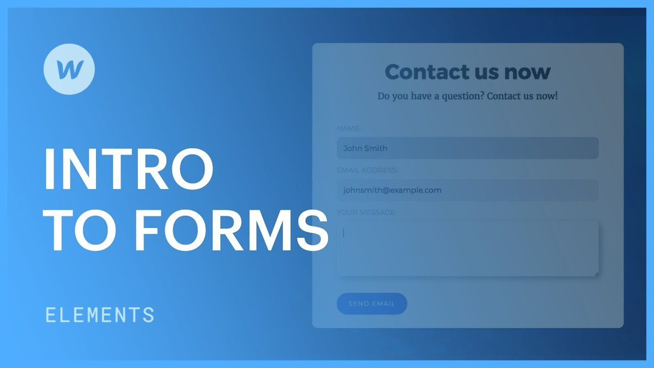 Intro to Forms