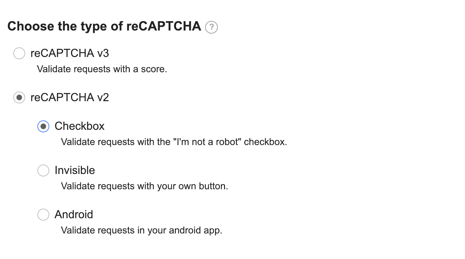 choose the type of reCAPTCHA: reCAPTCHA v2: Checkbox