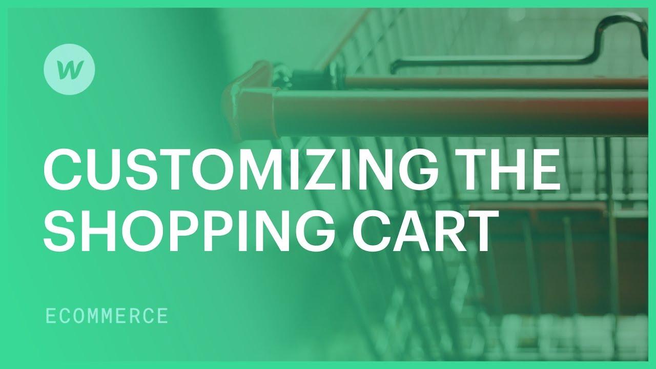Customize the shopping cart