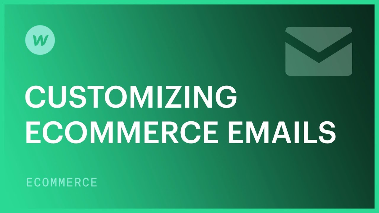 Customize Ecommerce emails