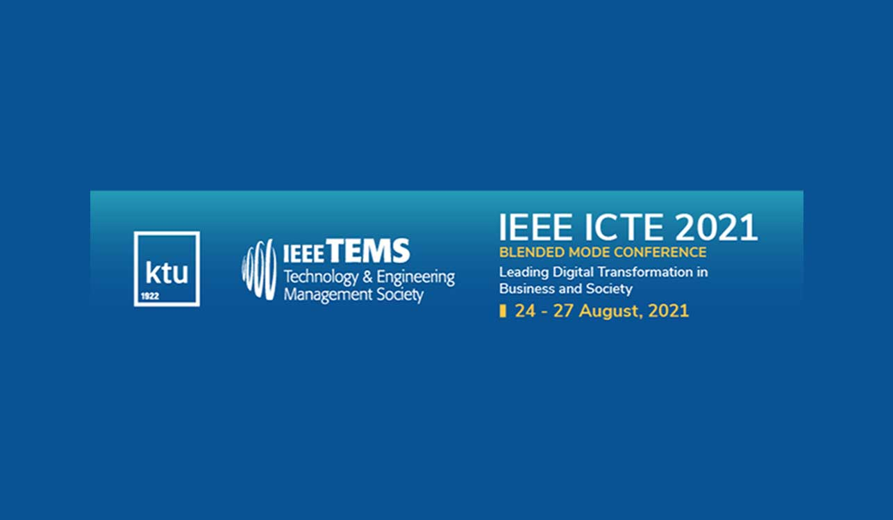 """IEEE TEMS conference """"Leading Digital Transformation in Business and Society"""""""