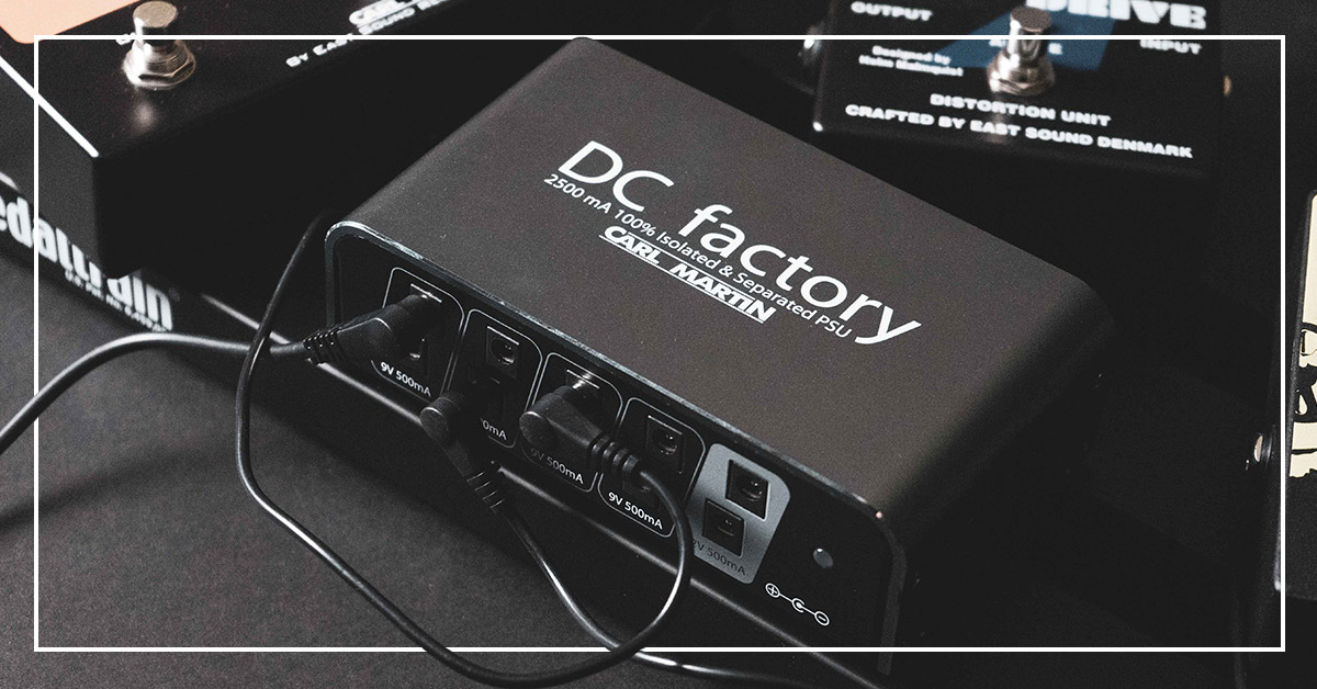 Carl Martin's DC factory is here to recharge you