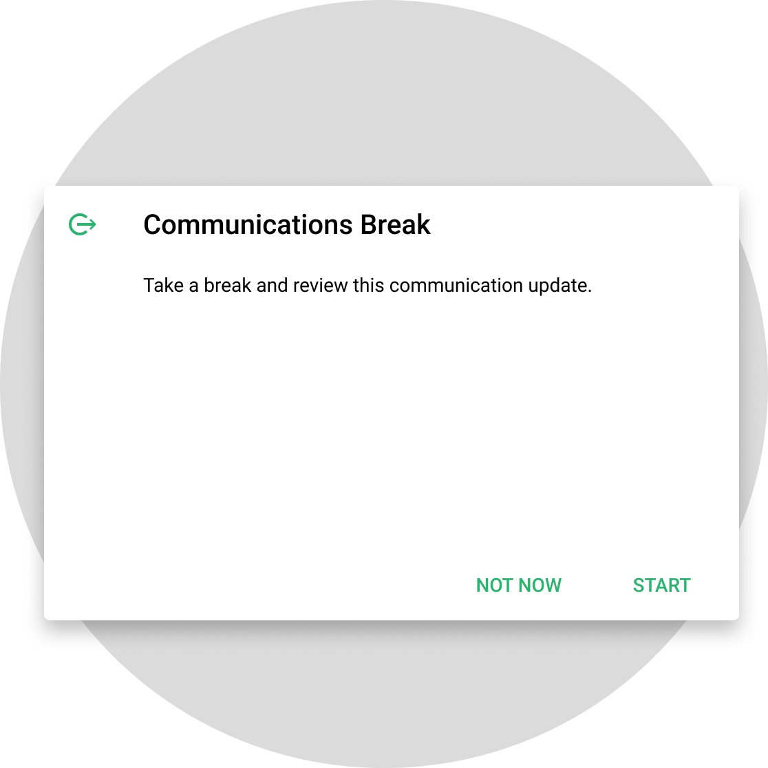 Communication Break notification example