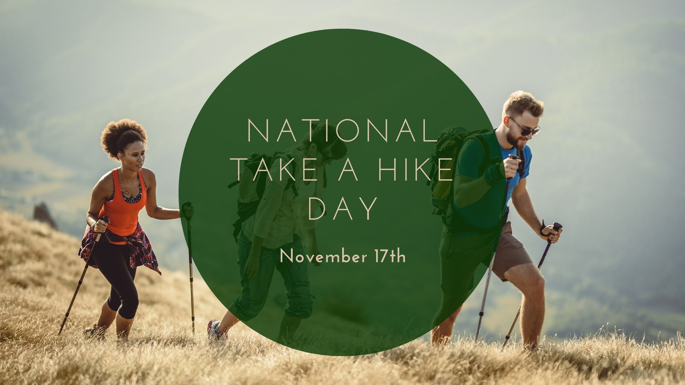 It's National Take a Hike Day - Let's Celebrate!