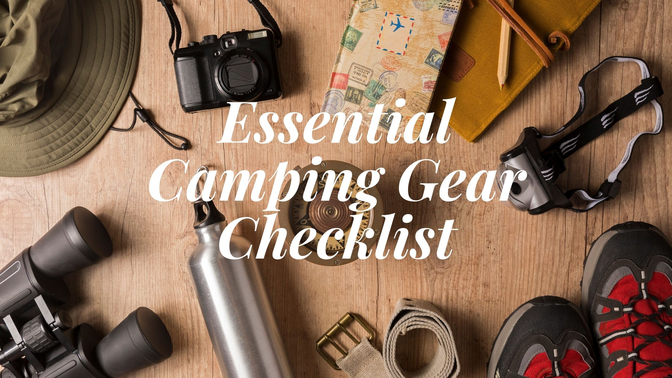 Essential Camping Gear Checklist