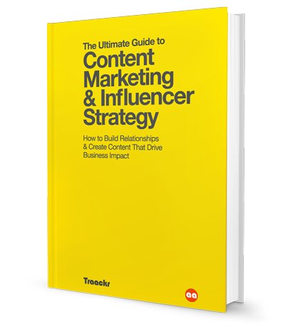 The Ultimate Guide to Content Marketing & Influencer Strategy