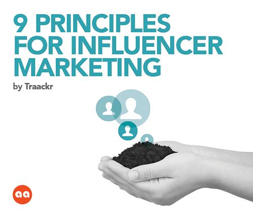 9 Principles of Influencer Marketing