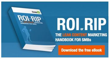 ROI or RIP: the lean content marketing handbook for SMBs