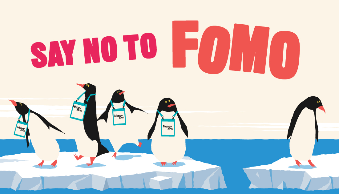Don't Let FOMO Happen To You