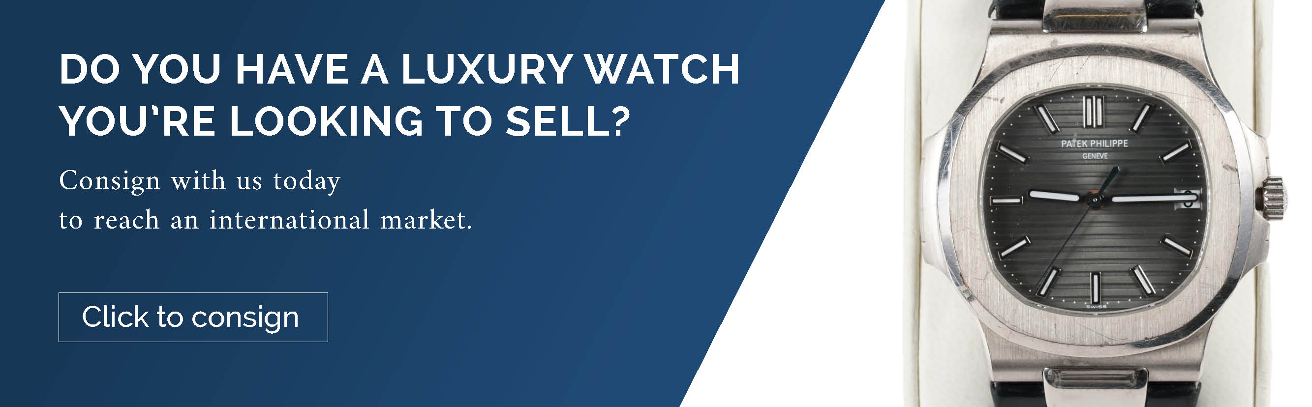 Advertisement for consigning luxury watches