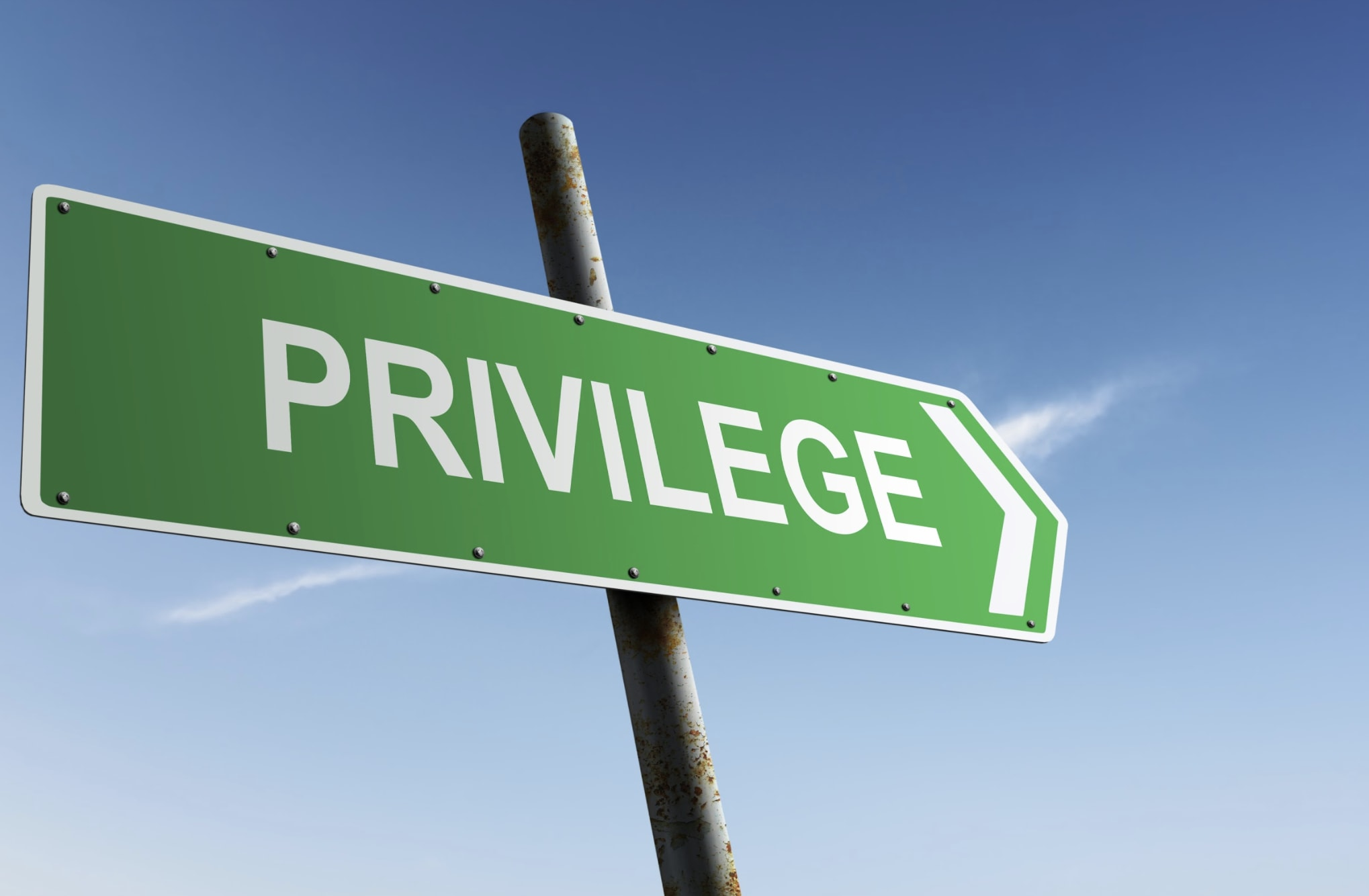 A sign saying privilege