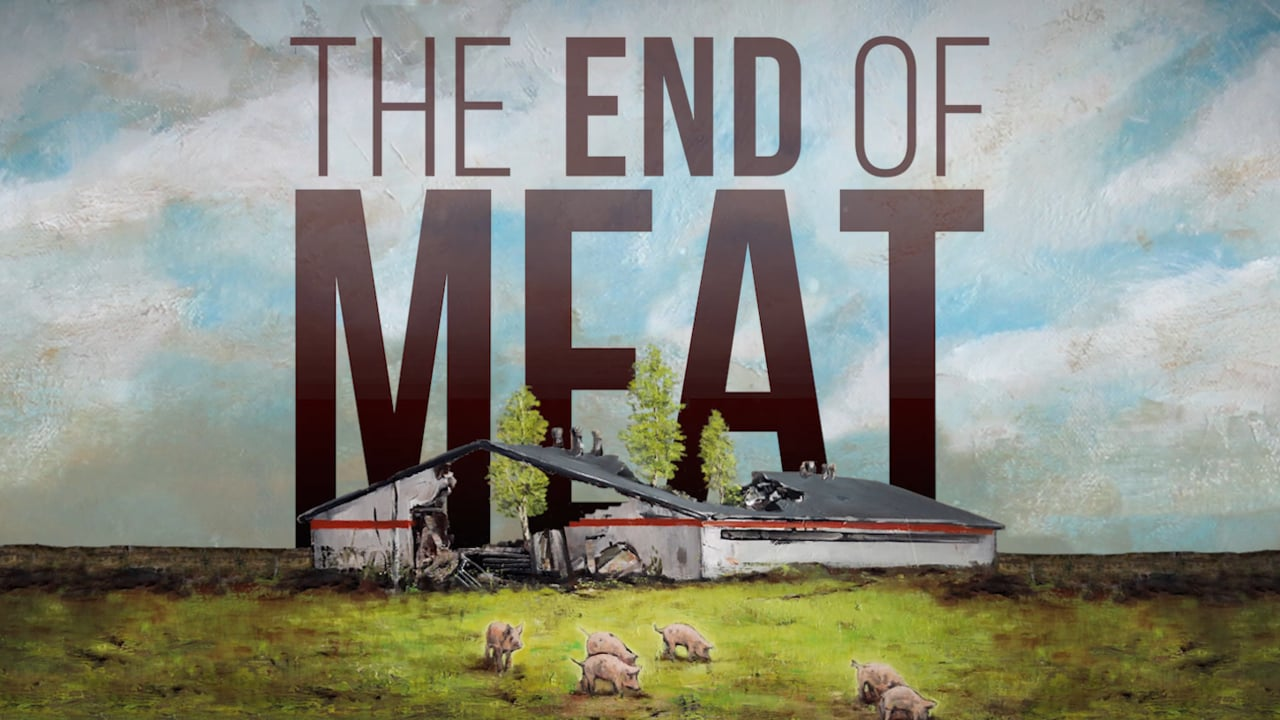 Vegan documentary The End Of Meat