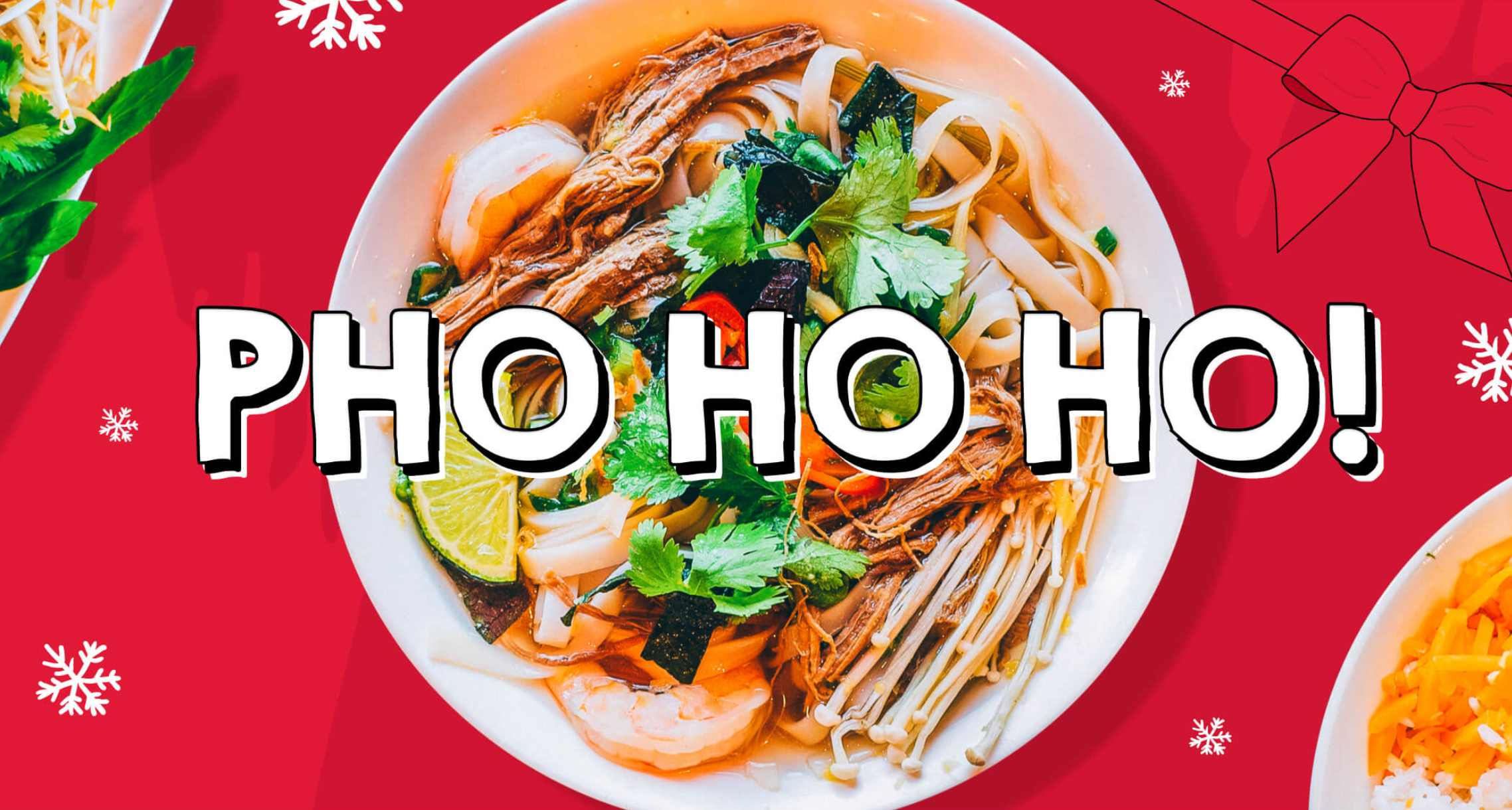 Vietnamese chain Pho Christmas menu