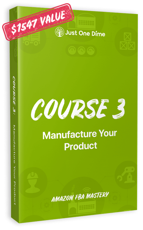 Course 3: Manufacture your product   Just One Dime