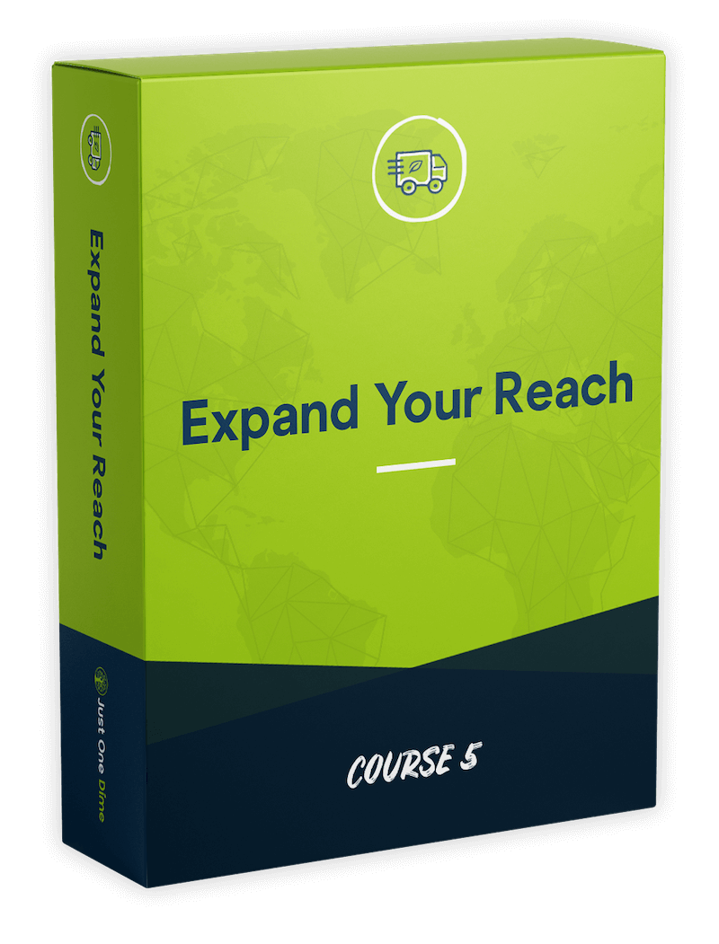 Course 5: Expand your reach | Just One Dime