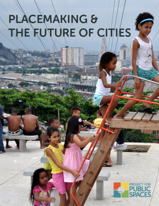 Placemaking and the Future of Cities