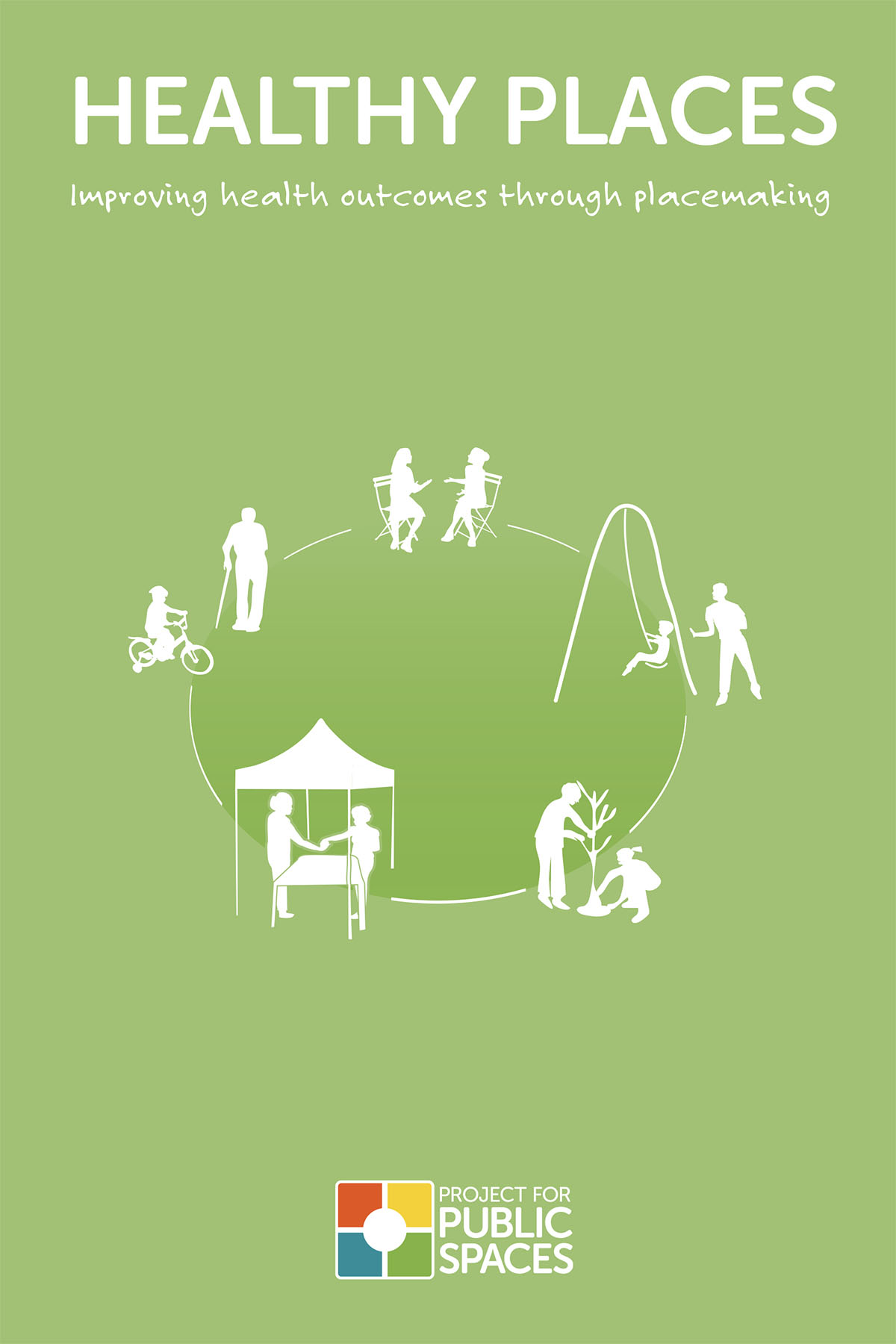 The Case for Healthy Places