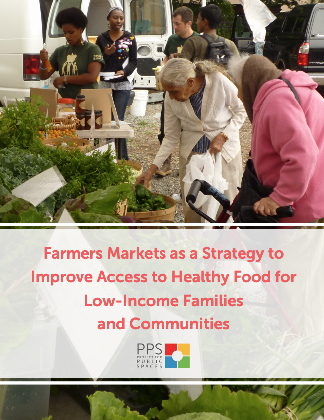 Farmers Markets as a Strategy to Improve Access to Healthy Food for Low-Income Families and Communities