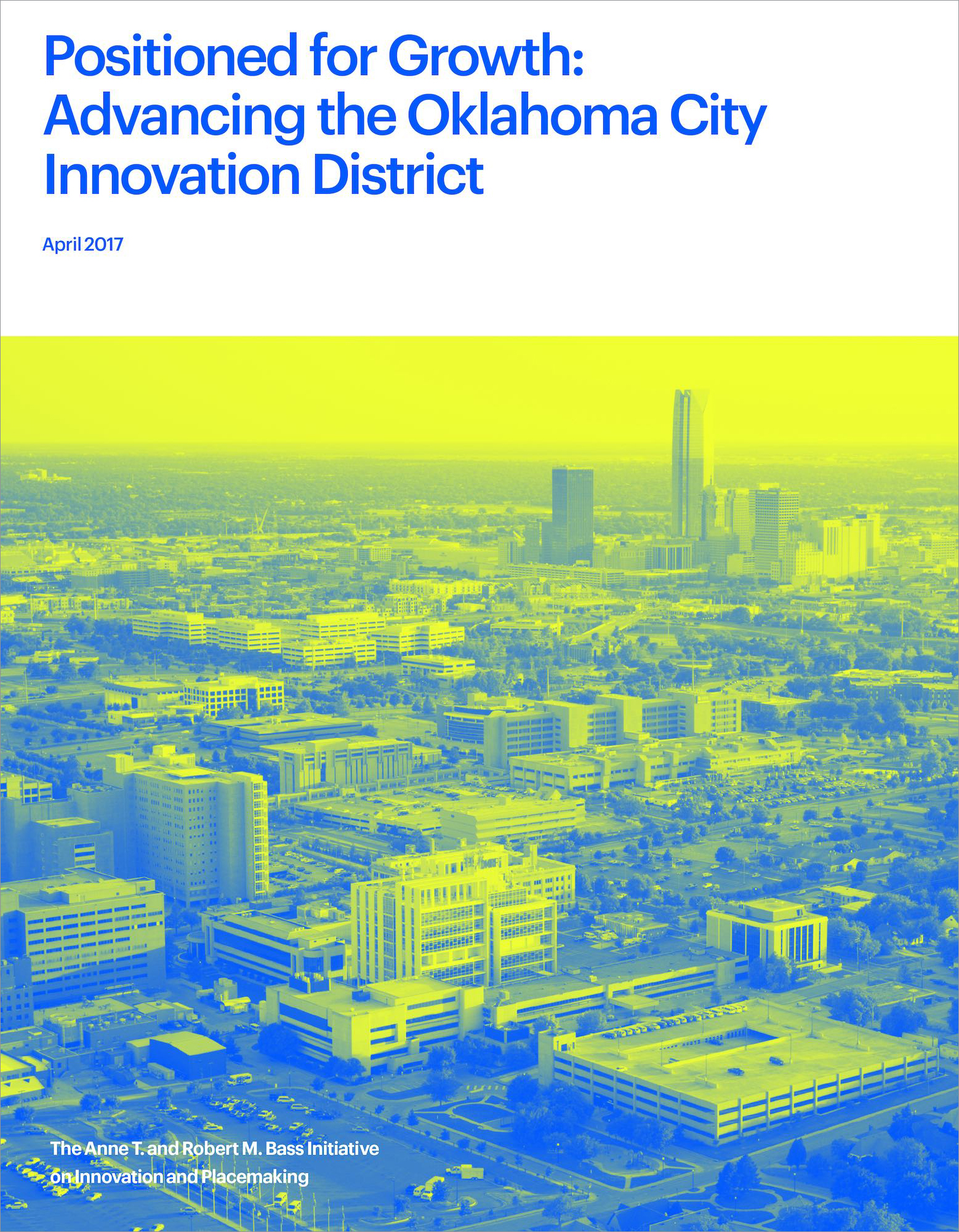 Report: Positioned for Growth: Advancing the Oklahoma City Innovation District