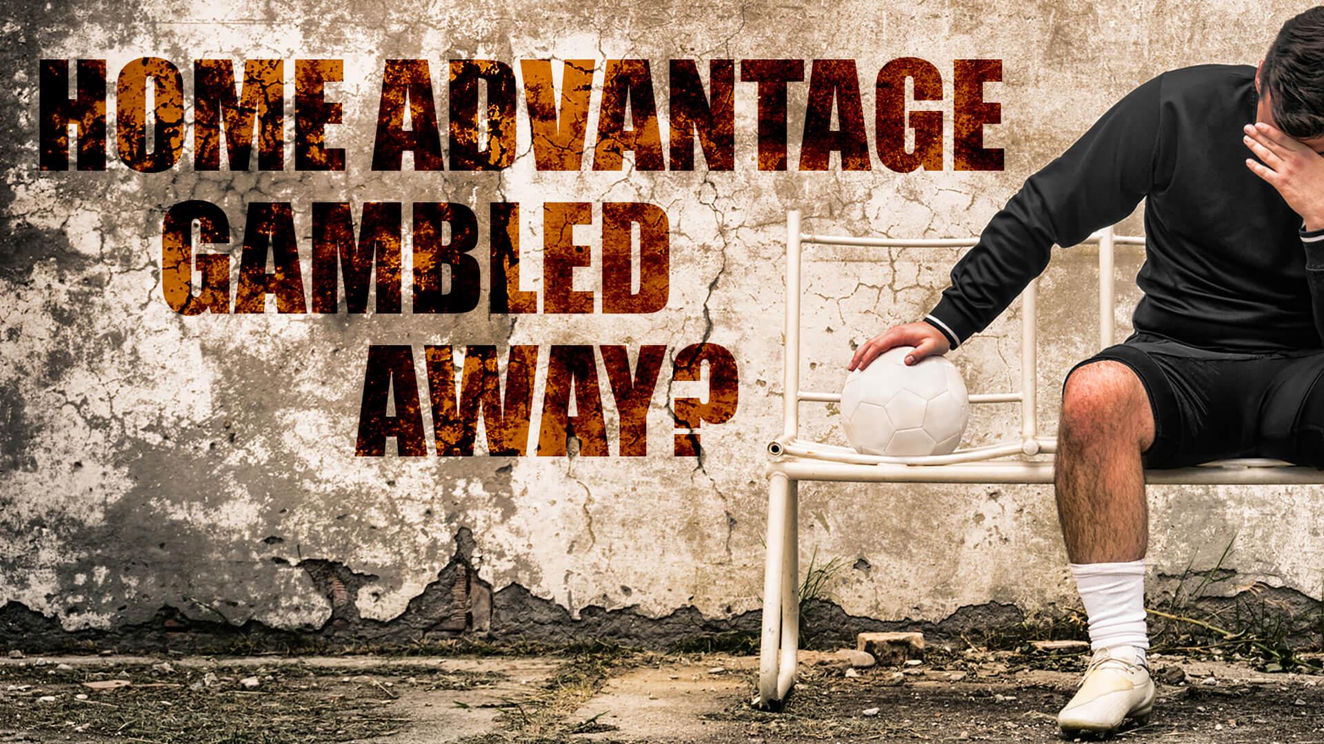 Home advantage squandered?