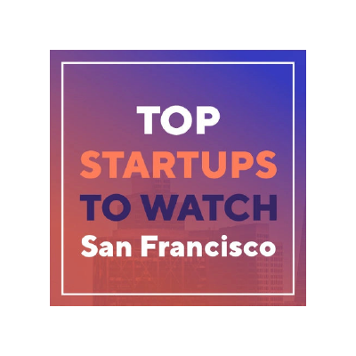 Top Startups to Watch San Francisco