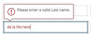 "Error message for a last name field that reads ""Please enter a valid Last name."" The name entered is ""de la Perriere"""