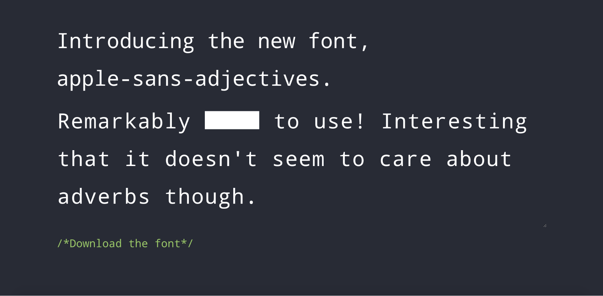 The Apple Sans Adjective font censors adjectives for you