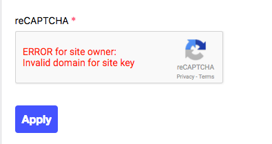 Error popup reads: ERROR for site owner: Invalid domain for site key.