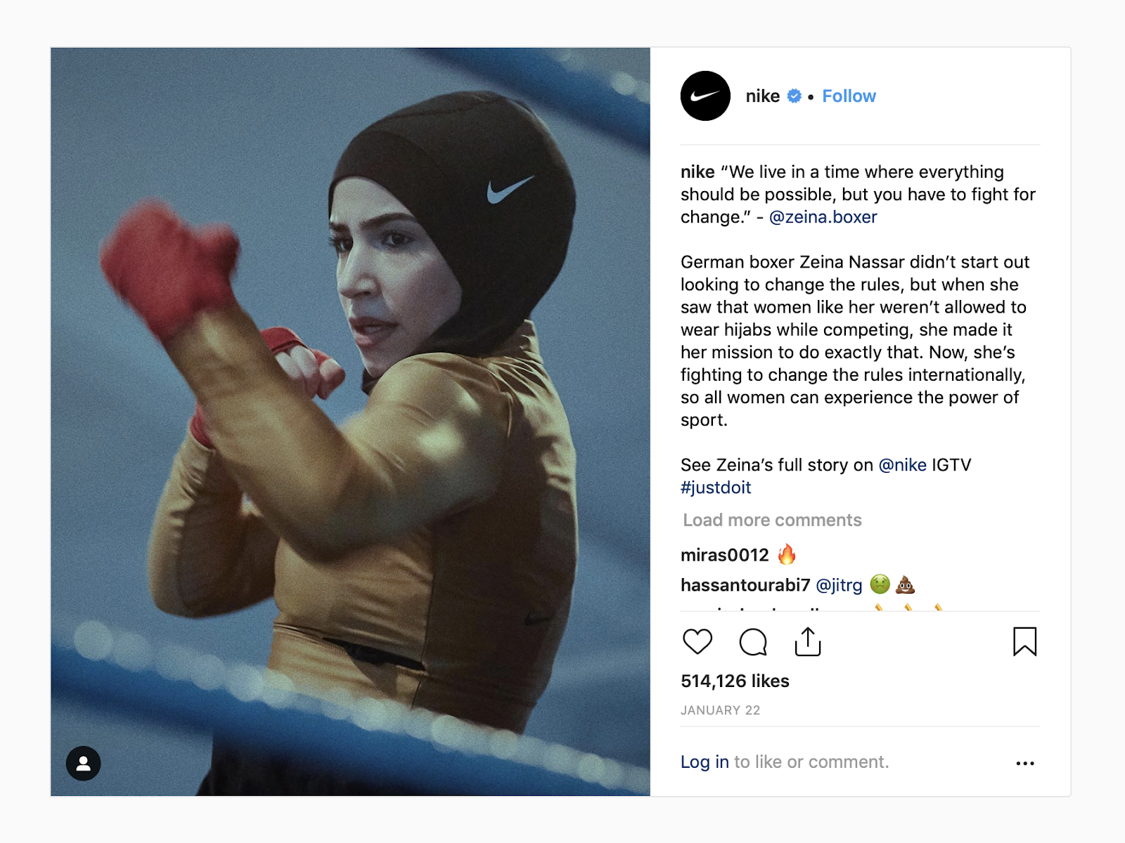 "Nike instagram caption reads: ""'We live in a time where everything should be possible, but you have to fight for change.' -@zeina.boxer German boxer Zeina Nassar didn't start out looking to change the rules, but when she saw that women like her weren't allowed to wear hijabs while competing, she made it her mission to do exactly that. Now she's fighting to change the rules internationally, so all women can experience the power of sport."""