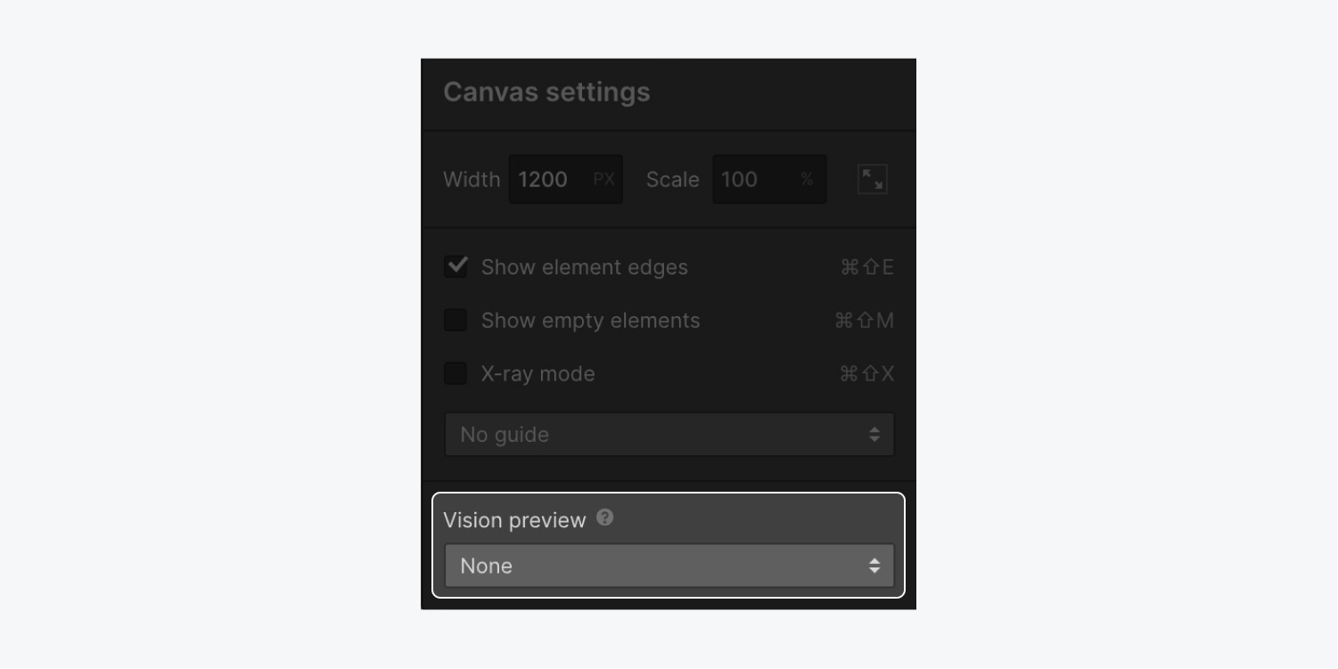 Access the Vision preview mode from the canvas settings panel at the top of the Designer.