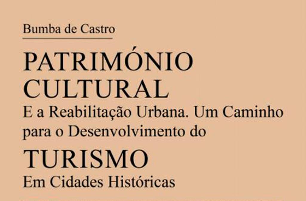 """Docente Bumba de Castro apresenta obra """"Património Cultural e Desenvolvimento do Turismo"""""""