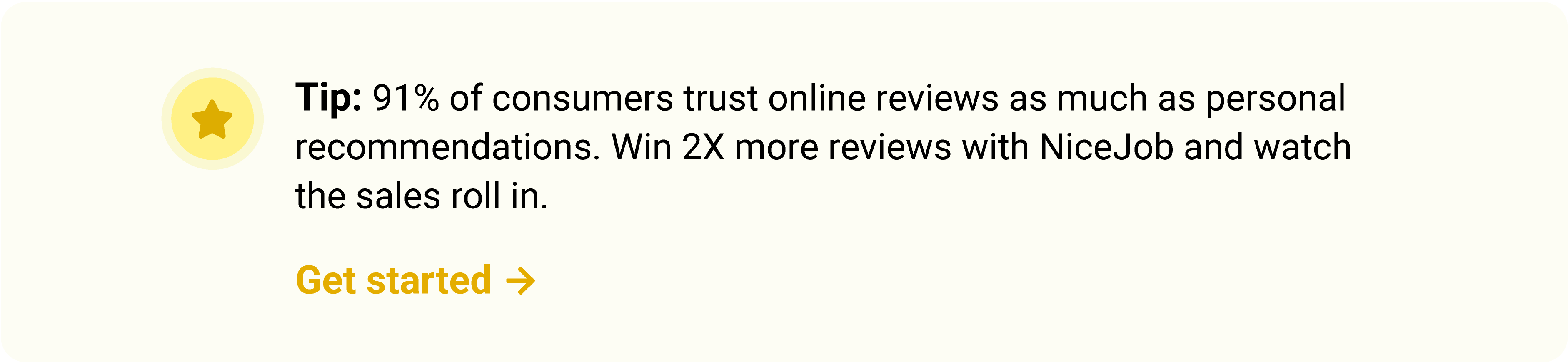 Get more customer reviews from exceptional customer service.