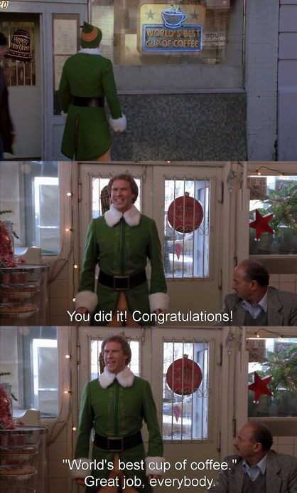 "Screenshot of Buddy the Elf congratulating a coffee shop for ""World's Best Cup of Coffee."""