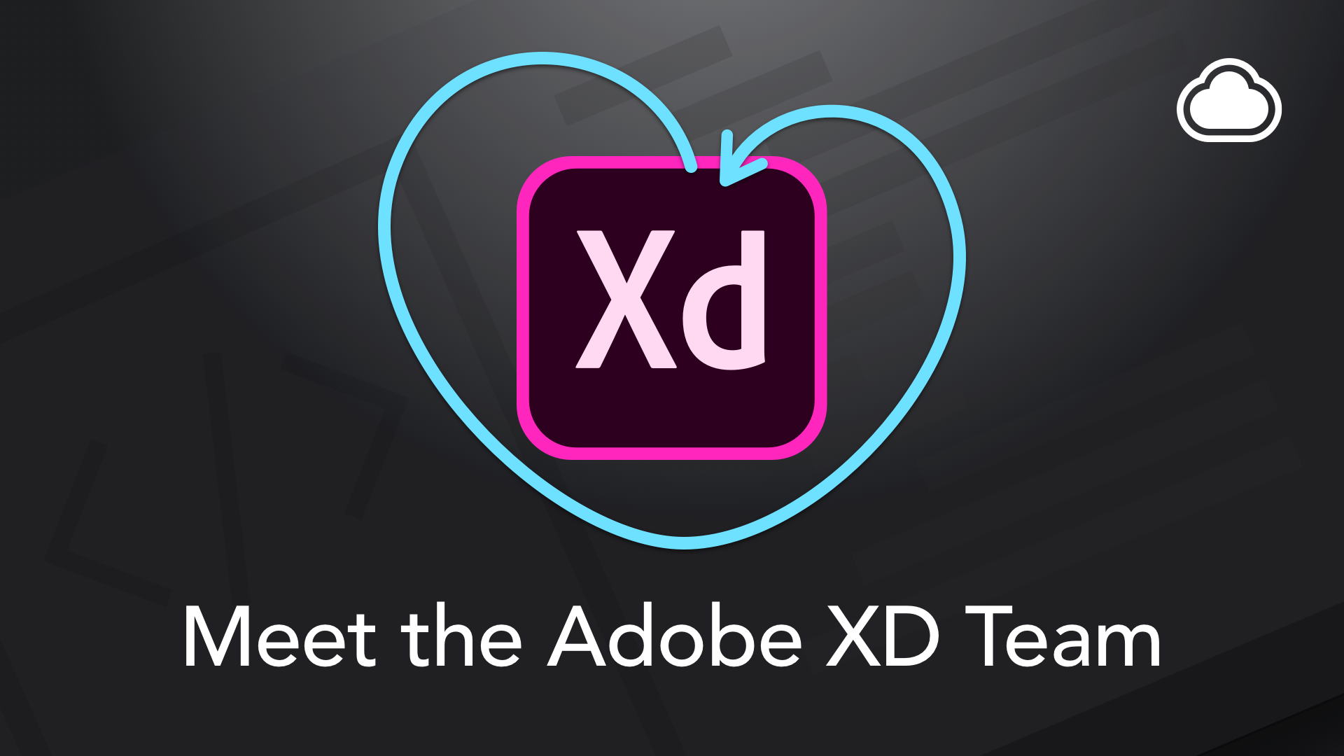 Meet the Experience Design Team Behind Adobe XD CC | CloudApp
