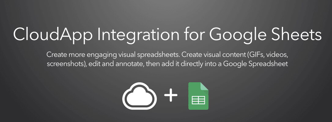 CloudApp Integration for Google Sheets