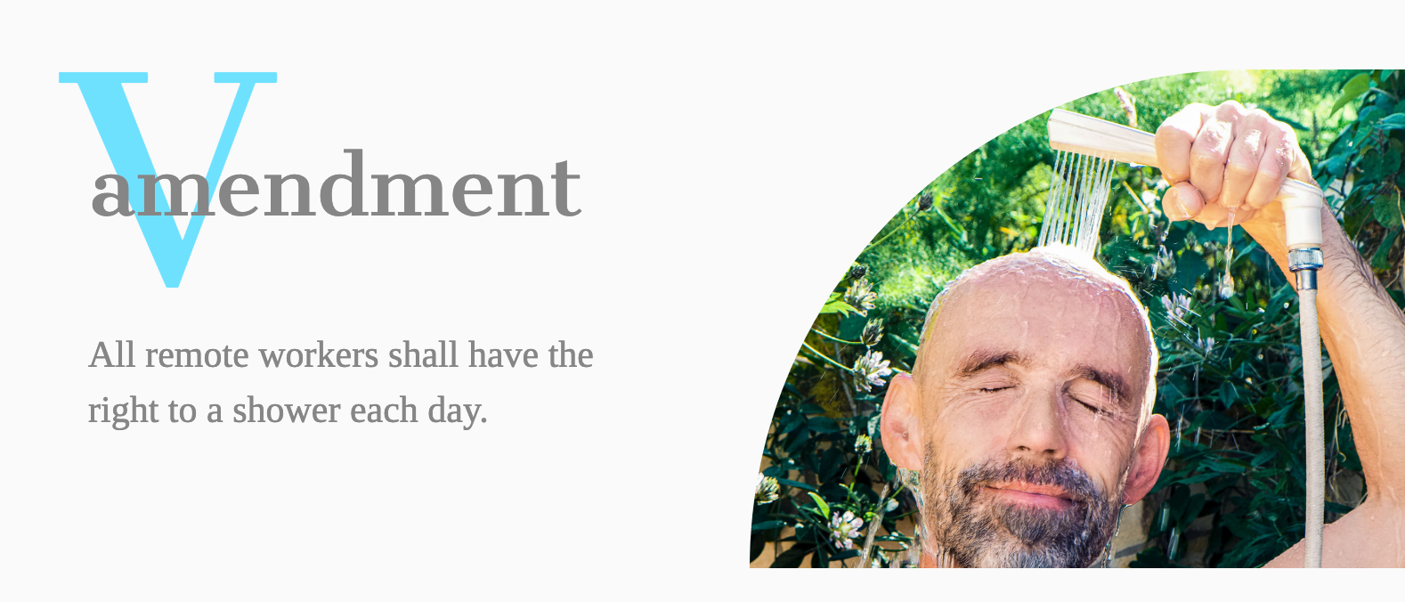 Amendment - All remote workers shall have the right to shower each day
