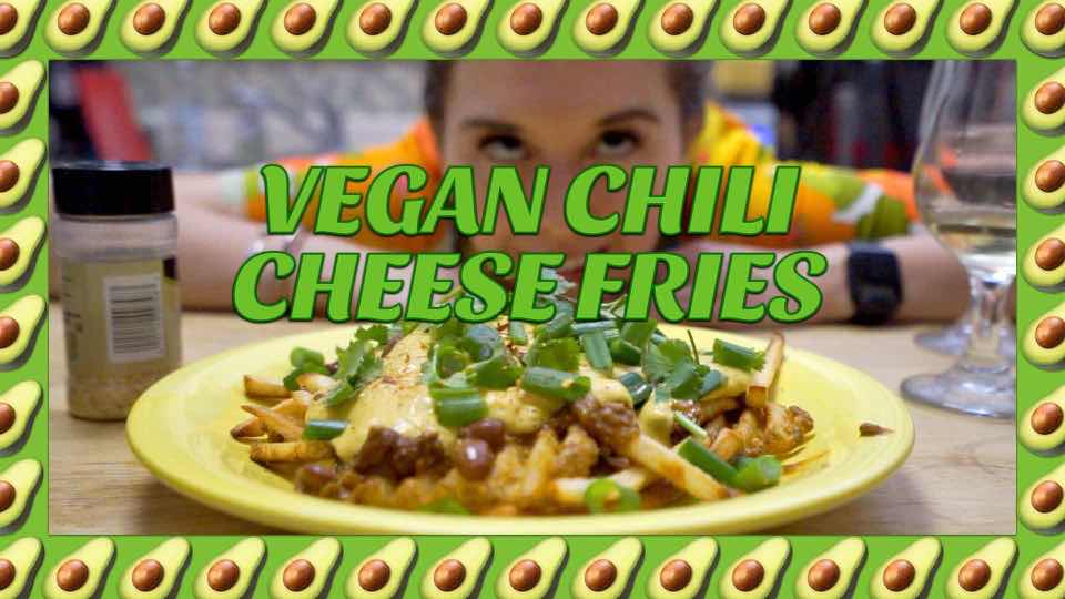 How To Make Quick and Easy Vegan Chili Cheese Fries with Avocadamama