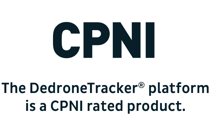 The DedroneTracker platform is a CPNI rated product