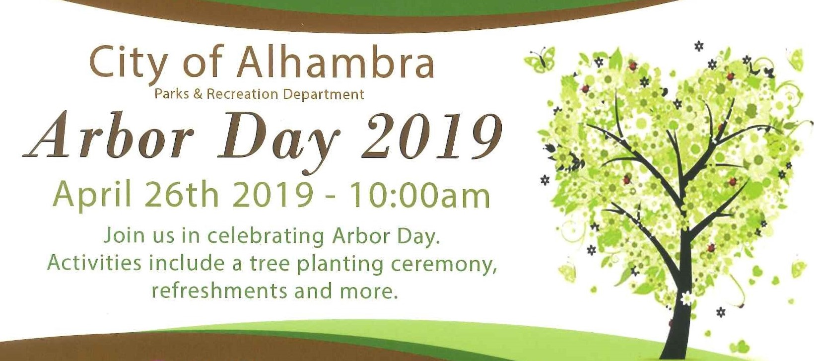 City of Alhambra Arbor Day 2019 April 26, 2019 10:00 am join activities for tree planting and refreshments