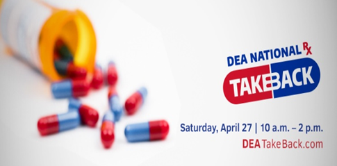 DEA National Prescription Drug Take Back Event April 27 10 am to 2 pm