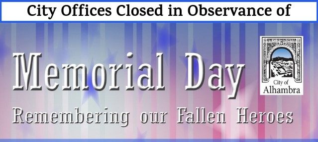 City offices closed in observance of Memoria Day banner
