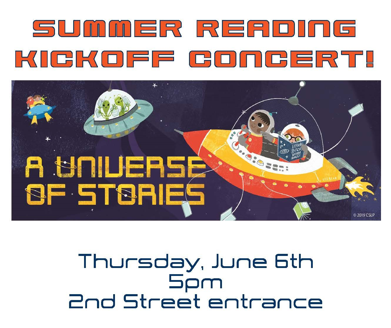 Summer Reading Kickoff Concert banner with children reading in a UFO, Thursday, June 6, 5 PM at Second Street Entrance