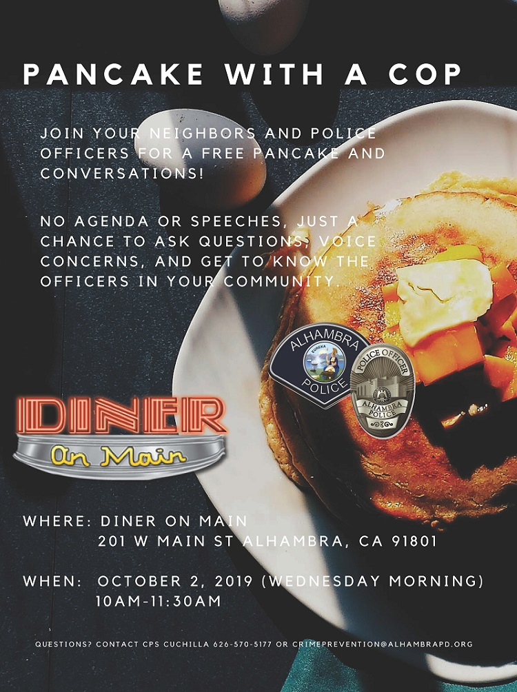 Pancake with a Cop flyer, October 2, 2019, 10 am- 11 am, Diner on Main, 201 West Main Street, Alhambra, CA