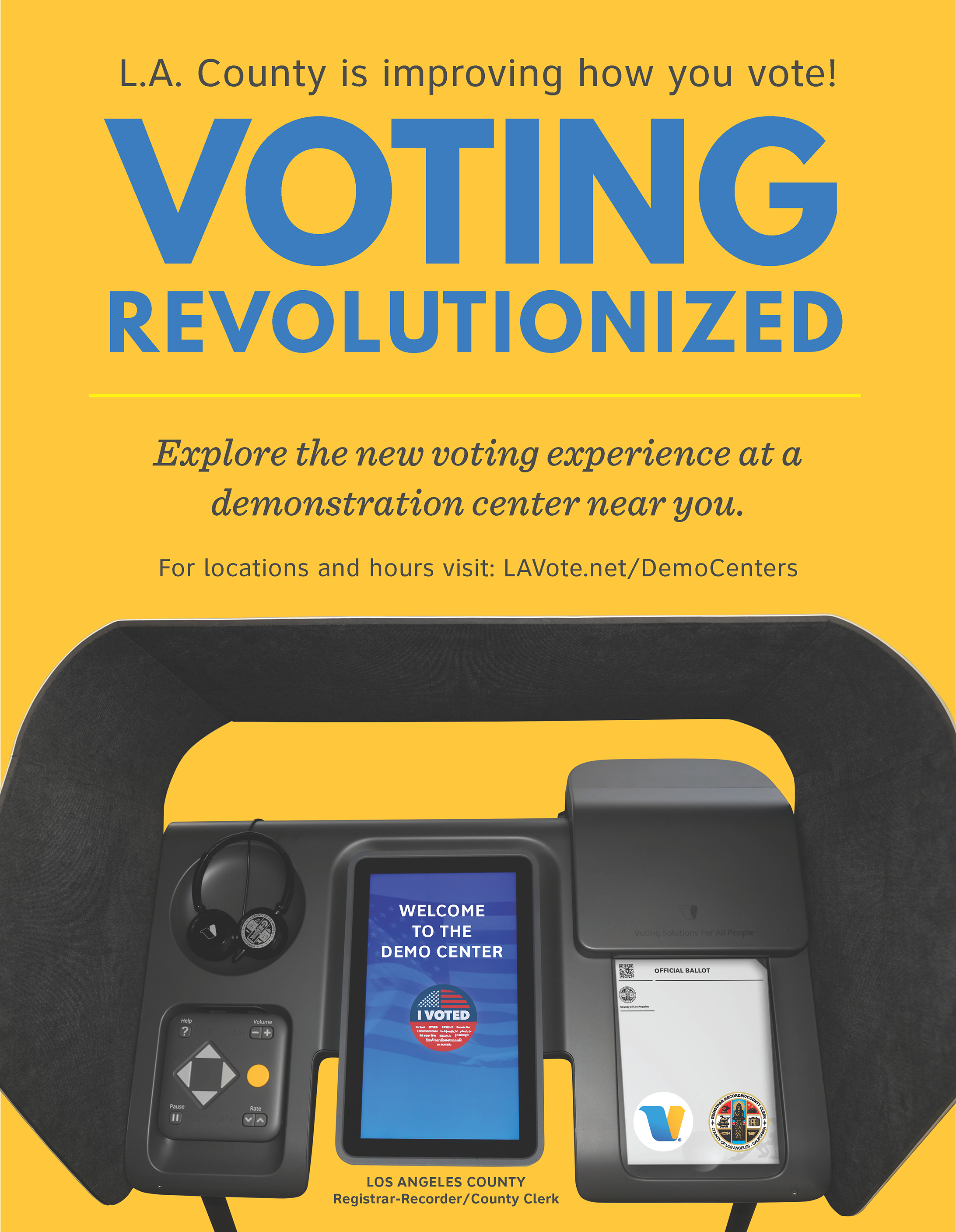 Banner Title - L.A. County is improving how you vote! Voting Revolutionized. Explore the new voting experience at a demonstration center near you. For locations and hours visit: LAVote.net/DemoCenters. Provided by Los Angeles County Registrar-Recorder/County Clerkx
