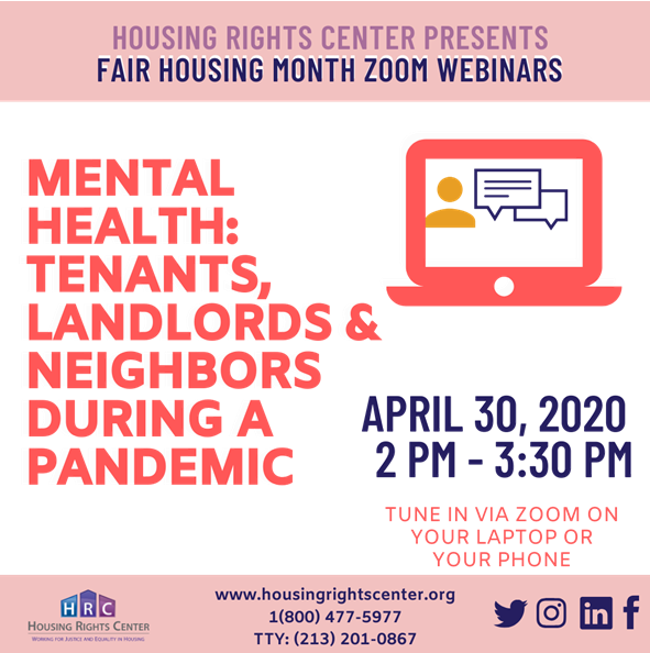 Housing Rights Center Zoom Webinar - Mental Health: Tenants, Landlords & Neighbors During a Pandemic