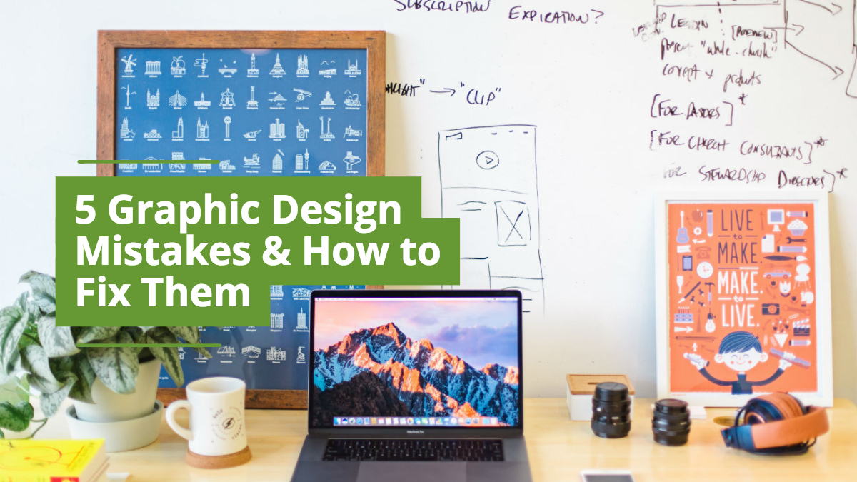 Five Graphic Design Mistakes