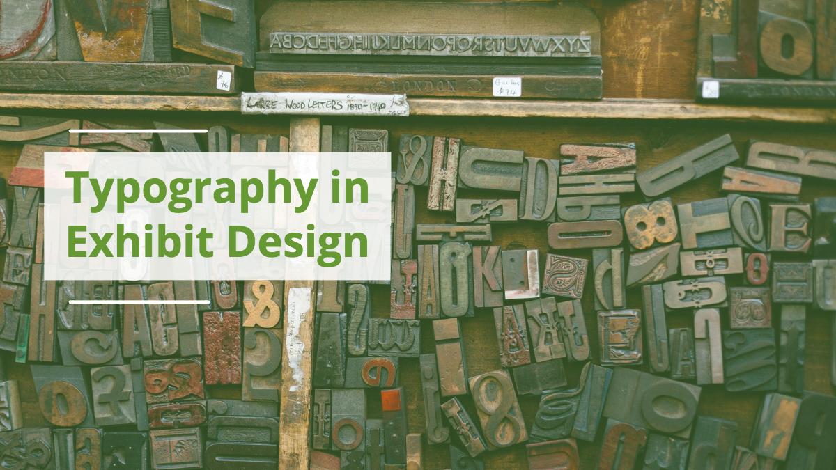 Typography in Exhibit Design